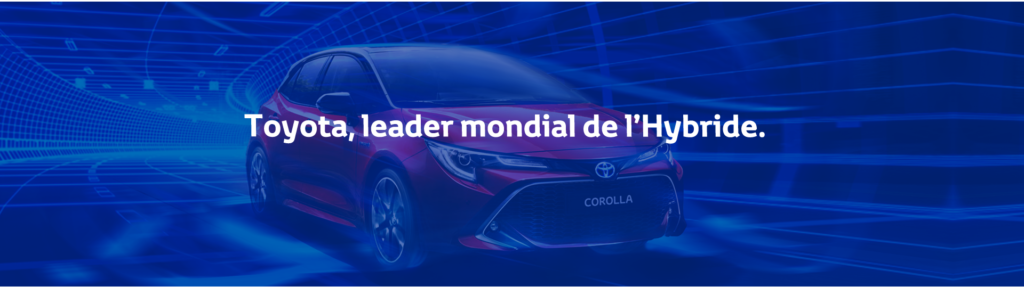TOYOTA, leader mondial de l'Hybride.